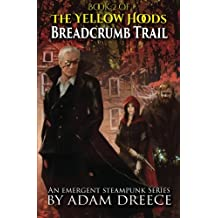 Breadcrumb Trail (Yellow Hoods)