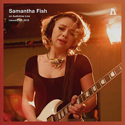 Fish On Song - Samantha Fish on Audiotree Live
