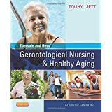 Ebersole and Hess' Gerontological Nursing and Healthy Aging