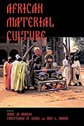 African Material Culture (African Systems of Thought)