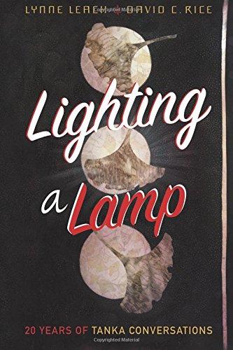Download Lighting a Lamp: Twenty Years of Tanka Conversations pdf epub