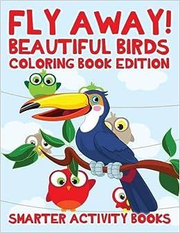 Beautiful Birds Coloring Book Edition Smarter Activity Books 9781683743057 Amazon