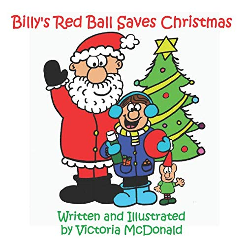 Billy's Red Ball Saves Christmas