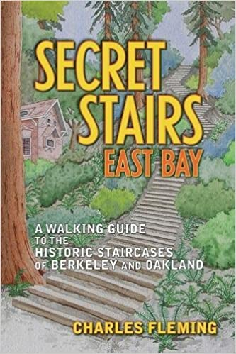 Genial Secret Stairs: East Bay: A Walking Guide To The Historic Staircases Of  Berkeley And Oakland: Charles Fleming: 9781595800633: Amazon.com: Books
