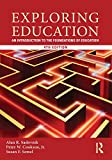 Exploring Education, Alan R. Sadovnik, 0415808618