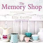 The Memory Shop | Ella Griffin