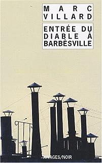 Entrée du diable à Barbèsville, Villard, Marc