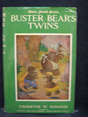 Buster Bear's Twins, Green Forest Series