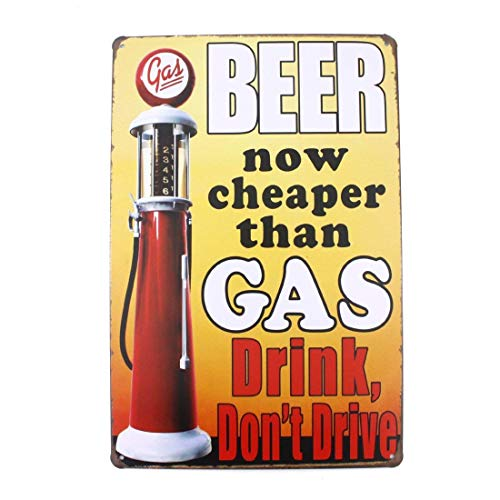 SIGNT Beer Now Cheaper Than Gas Vintage Tin Sign Funny Metal Bar Pub Decor Warning Beer Drink Indoor Or Outdoor 12X8 Inches