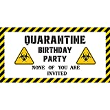 CY2SIDE Quarantine Birthday Banner for Kids Adults, with 1pc 48''x24'' Satin B-Day Banner and a Rope, Funny Decorative Banner for Home, Kids B-Day Party Decor, Caution Quarantine Area Sign Banner
