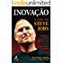 Inovação - A arte de Steve Jobs