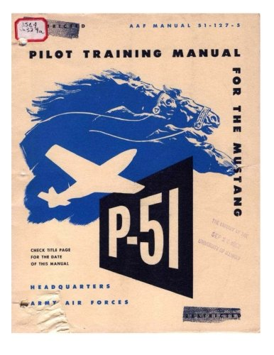 Pilot manual for the P-51 Mustang pursuit