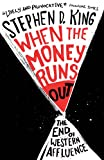 When the Money Runs Out, Stephen D. King, 0300205236
