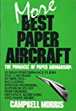 More Best Paper Aircraft, Campbell Morris, 0399514465