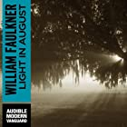 Light in August Audiobook by William Faulkner Narrated by Will Patton