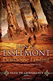 Deadhouse Landing: Path to Ascendancy, Book 2 (A Novel of the Malazan Empire)