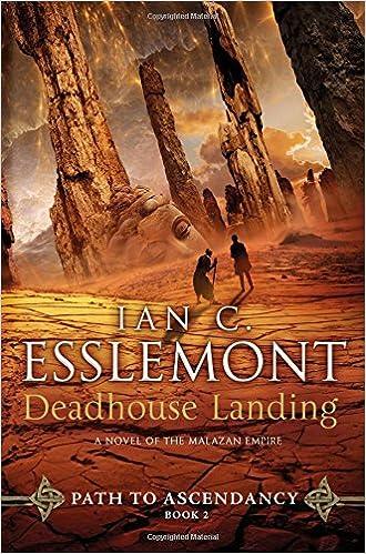 Deadhouse Landing (Path to Ascendancy, #2) - Ian C. Esslemont