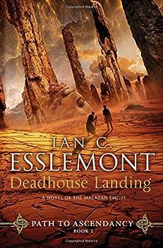 Deadhouse Landing by Ian Cameron Esslemont