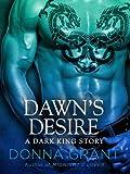 Dawn's Desire: A Dark King Story (Dark Kings)