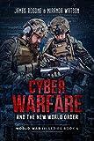 world war iv - Cyber Warfare and the New World Order: World War III Series: Book IV