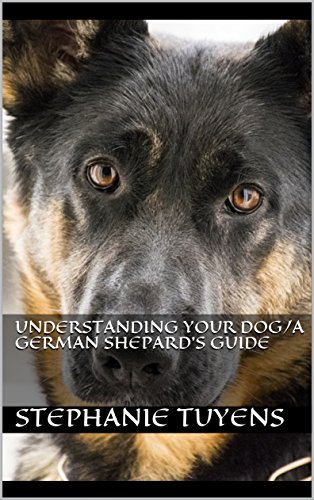 understanding your dog/A GERMAN SHEPARD'S GUIDE