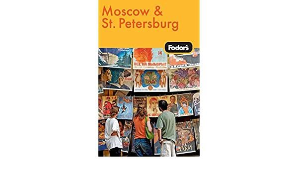 7th Edition Petersburg Fodors Moscow and St