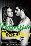 Possessive Brazilian