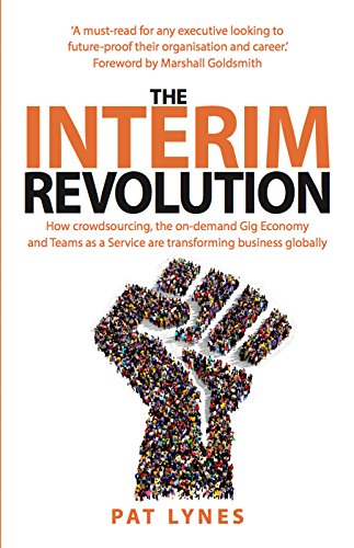 The Interim Revolution: How crowdsourcing, the