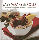Easy Wraps and Rolls, Jenni Fleetwood, 0754826775