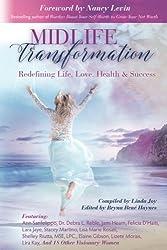 Midlife Transformation: Redefining Life, Love, Health & Success