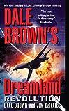 Dale Brown's Dreamland: Revolution (Dreamland Thrillers)