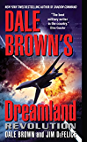 Dale Brown's Dreamland: Revolution (Dreamland Thrillers)