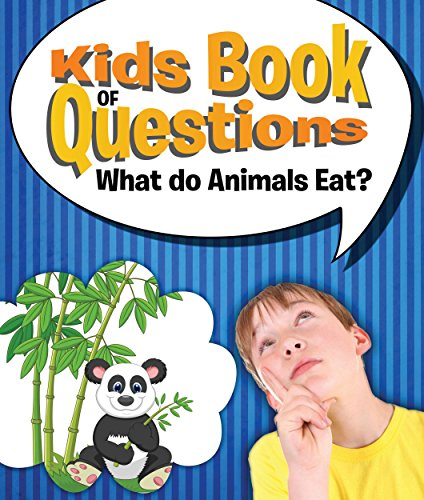 kids-book-of-questions-what-do-animals-eat-trivia-for-kids-of-all-ages-animal-encyclopedia