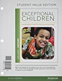 Exceptional Children : An Introduction to Special Education, Student Value Edition Plus NEW MyEducationLab with Pearson EText -- Standalone Access Card Package, Heward, William L., 0132893797