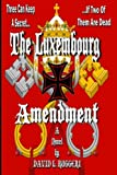 The Luxembourg Amendment
