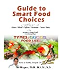 Guide to Smart Food Choices, Bo Wagner, 1468146602