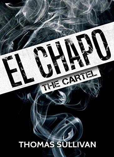 El Chapo: The Cartel