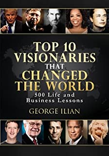 100 valuable leadership lessons from 10 us presidents learn the top 10 visionaries that changed the world 500 life and business lessons fandeluxe PDF
