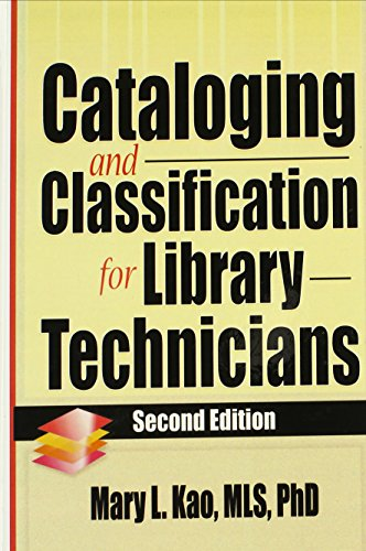 Cataloging and Classification for Library Technicians, Second Edition (Haworth Series in Cataloging & Classification