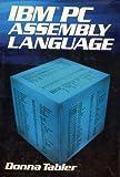 IBM-PC Assembly Language, Donna N. Tabler and Judi N. Fernandez, 0471824976