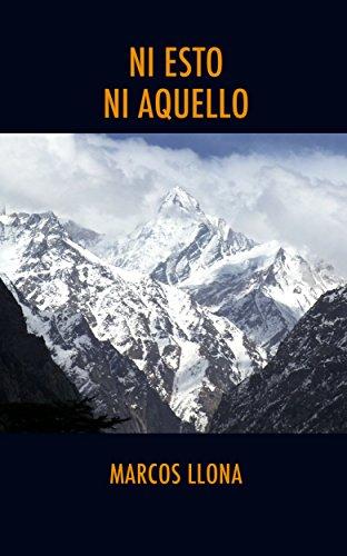 Descargar Libro Ni Esto Ni Aquello. La India Misteriosa De Mi Juventud. Marcos Llona