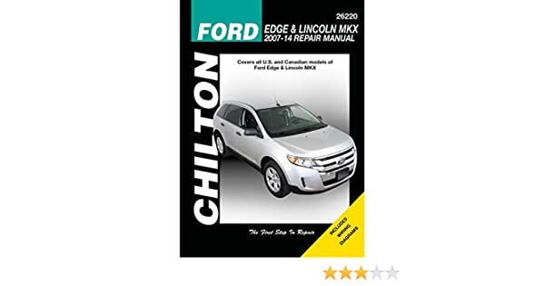 ford edge and lincoln mkx chilton automotive repair manual 2007 13 rh amazon com 2010 Ford Edge Towing Specs 2007 Ford Edge Review