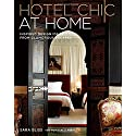 Hotel Chic at Home: Inspired
