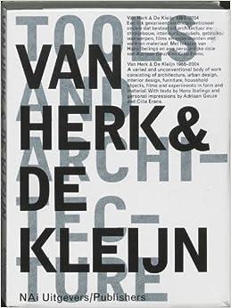 Book Van Herk and De Kleijn: 1973-2002 Architecture and Design by Adriaan Geuze (2003-01-06)