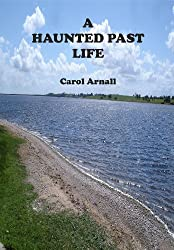 A Haunted Past Life (Jen's Story)