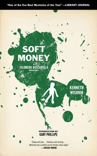 Soft Money: A Filomena Buscarsela Mystery