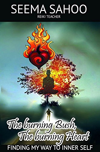 he burning Heart: Finding my way to Inner Self (Youre Special Hearts)