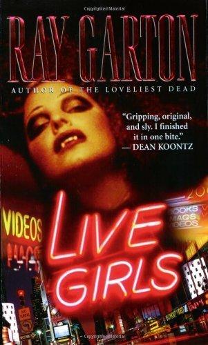 Live Girls by Garton, Ray (2006) Mass Market Paperback