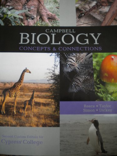 Campbell Biology Concepts & Connections 2nd Edition Cypress College