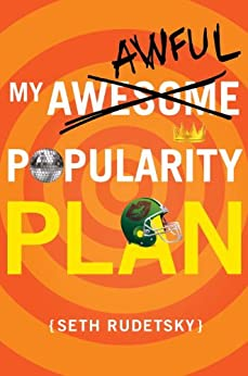 My Awesome/Awful Popularity Plan by [Rudetsky, Seth]